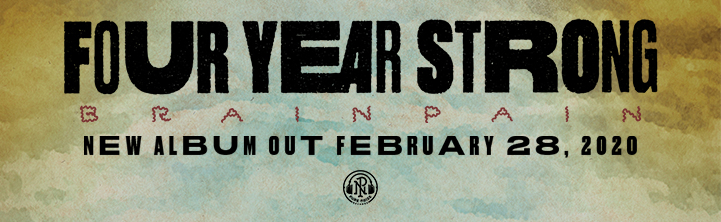 Four Year Strong - Brain Pain out February 28, 2020