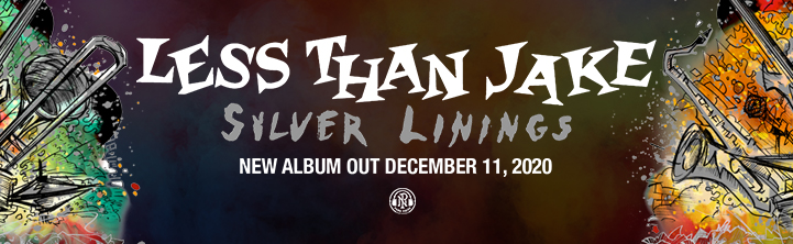 Less Than Jake - Silver Linings. New album out December 11, 2020.